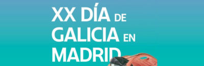 XX Día de Galicia en Madrid