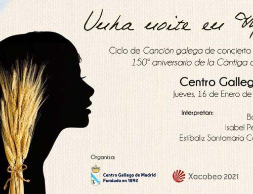 Unha noite en Madrid. Ciclo de canción gallega de concierto «Galicia-Cuba»