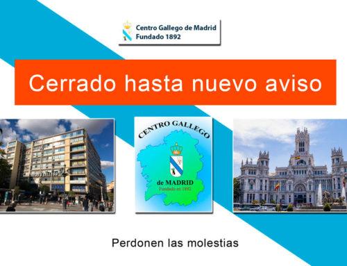 El Centro Gallego de Madrid permanecerá cerrado hasta nuevo aviso