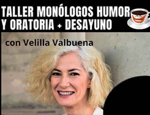 Taller de monólogos de humor y oratoria con Velilla Valbuena