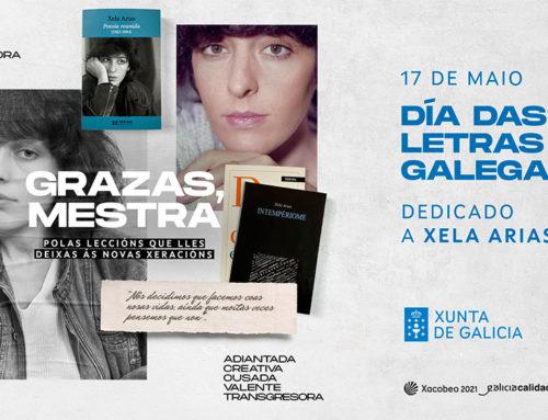 El 17 de mayo de 2021, Día das Letras Galegas, homenajea a Xela Arias